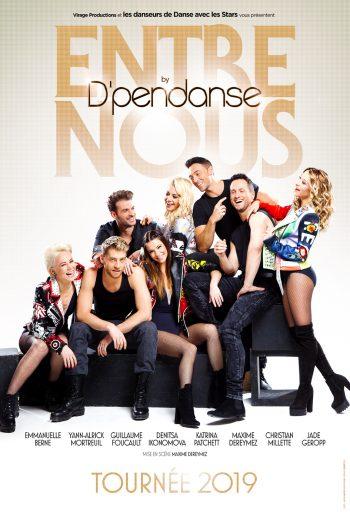 Affiche Dpendanse danse spectacle Entre nous danse avec les stars zenith de strasbourg europe