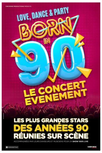 Affiche Born in 90 Love, danse & party concert zenith de strasbourg europe