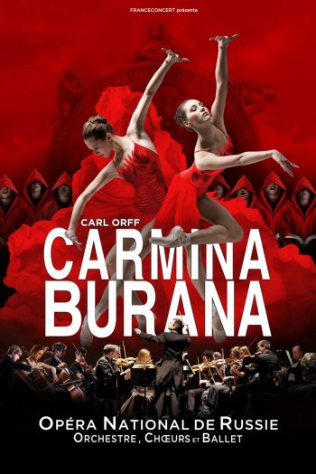 Affiche Carmina Burana spectacle danse opéra national de russie zenith de strasbourg europe