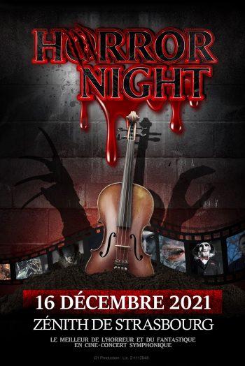 Affiche HORROR NIGHT ciné concert spectacle zenith de strasbourg europe