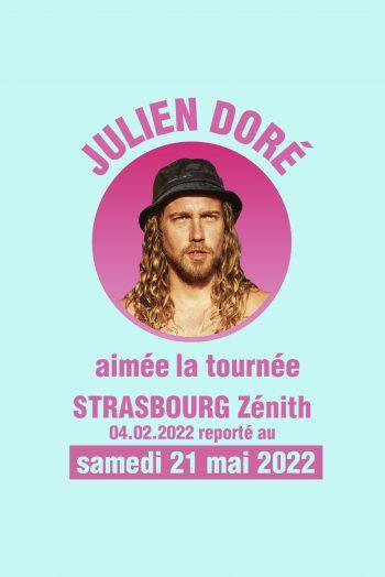 Affiche report Julien Doré zénith de strasbourg 2022 concert aimée la tournée