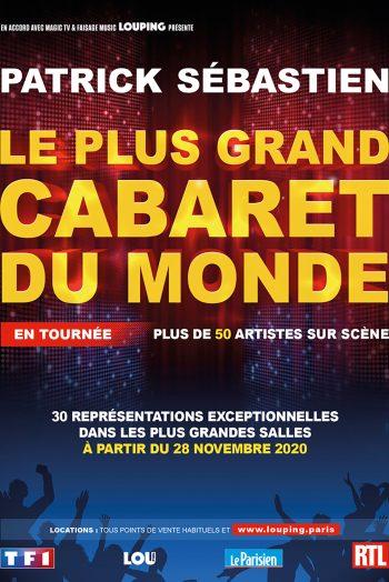 Affiche Patrick Sebastien le plus grand cabaret du monde spectacle concert tournée zenith de strasbourg europe