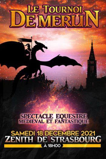 Le tournoi de merlin spectacle equestre médieval et fantastique Zénith de Strasbourg Europe