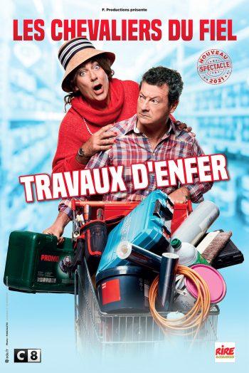 Affiche Les Chevaliers du fiel travaux d'enfer spectacle humour zenith de strasbourg europe