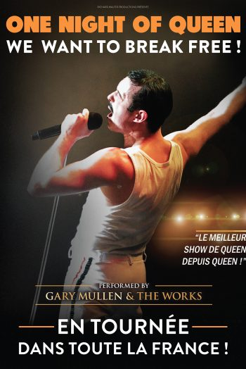 Affiche One night of queen we want to break free gary mullen and the works concert tournée zénith de strasbourg europe