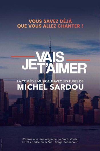 je vais t'aimer michel sardou concert comédie musicale Zénith de Strasbourg Europe