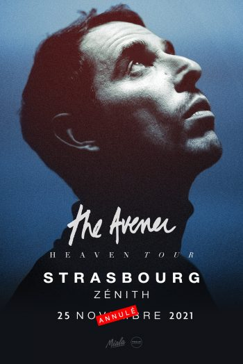 The Avener concert annulation zénith de strasbourg