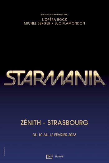 Starmania concert spectacle représentation affiche visuel Zénith de Strasbourg Europe